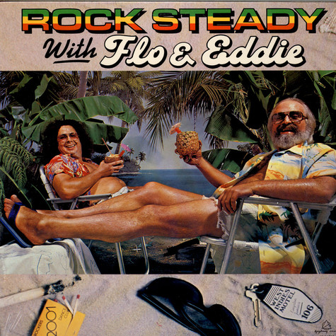 Flo & Eddie - Rock Steady With Flo & Eddie