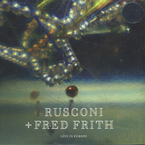 Rusconi & Fred Frith - Live In Europe