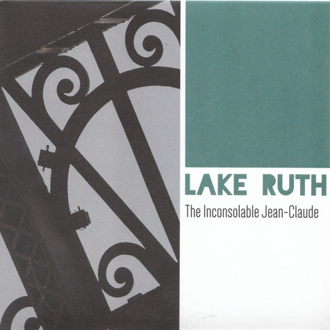 Lake Ruth - The Inconsolable Jean-Claude