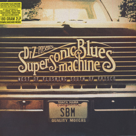 Supersonic Blues Machine - West Of Flushing, South Of Frisco