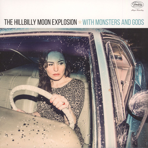 Hillbilly Moon Explosion, The - With Monsters And Gods