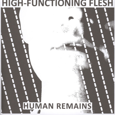 High-Functioning Flesh - Human Remains