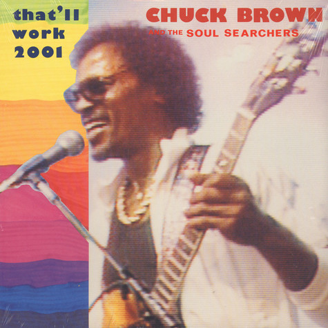 Chuck Brown & Soul Searchers - That'll Work