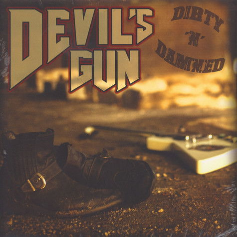 Devil's Gun - Dirty 'N' Damned