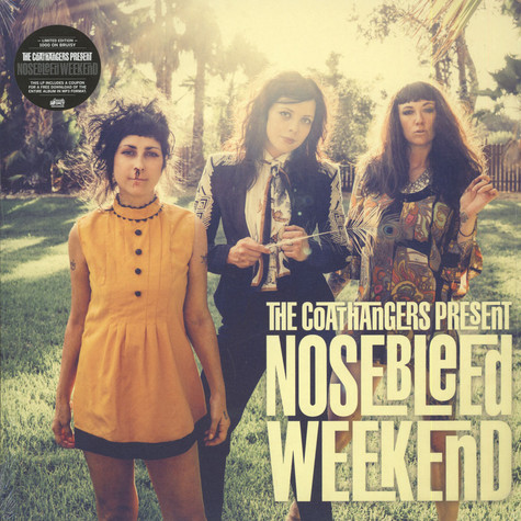 Coathangers, The - Nosebleed Weekend Black Vinyl Edition