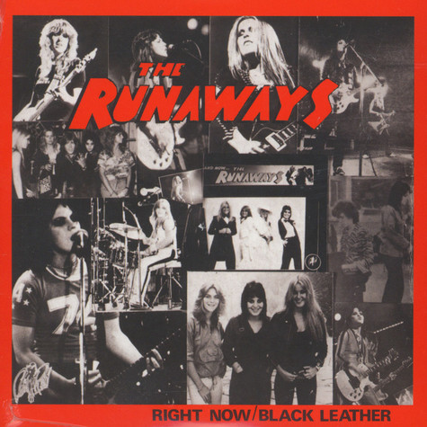 Runaways, The - Right Now / Black Leather