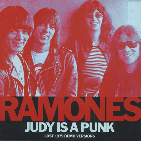 Ramones, The - Judy Is A Punk (Lost 1975 Demo Versions)