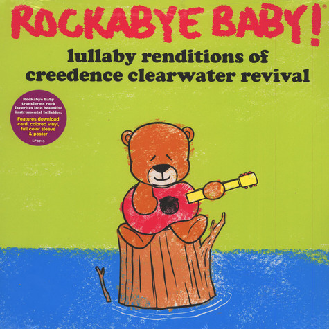 Rockabye Baby! - Lullaby Renditions Of Creedence Clearwater Revival