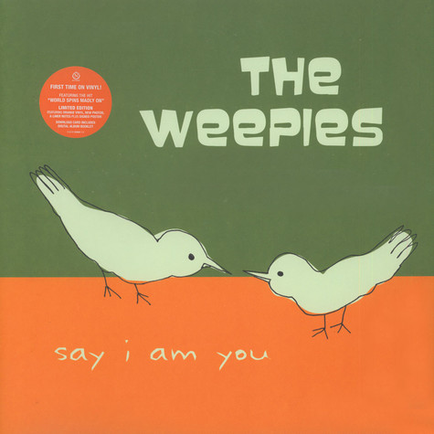 Weepies, The - Say I Am You
