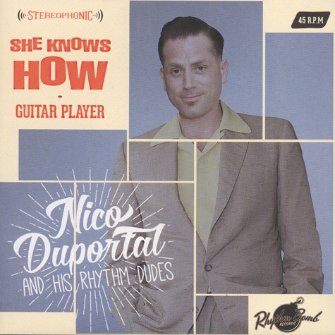 Nico Duportal & His Rhythm Dudes - She Knows How / Guitar Player