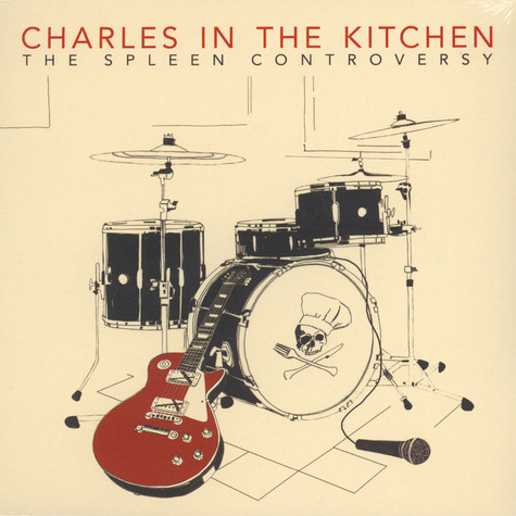 Charles In The Kitchen - The Spleen Controversy