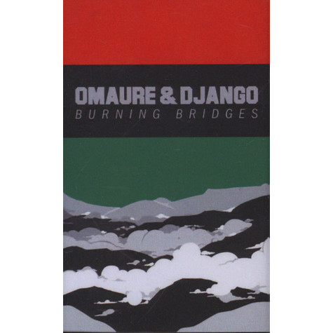 Omaure & Django - Burning Bridges