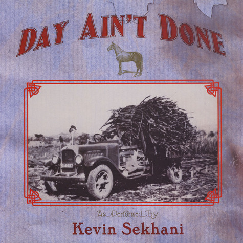 Kevin Sekhani - Day Ain't Done