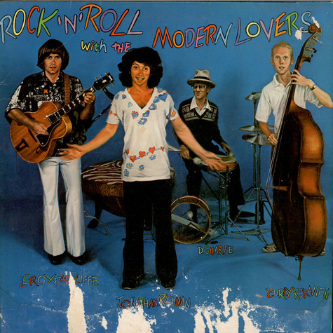 Jonathan Richman & The Modern Lovers - Rock 'N' Roll With The Modern Lovers