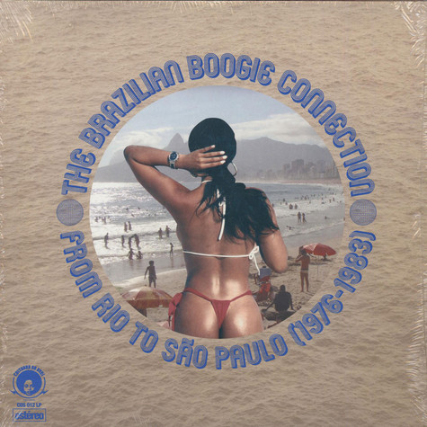 V.A. - The Brazilian Boogie Connection: From Rio To Sao Paulo (1976-1983)