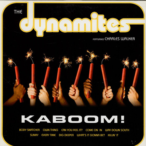 Dynamites Featuring Charles Walker, The - Kaboom!