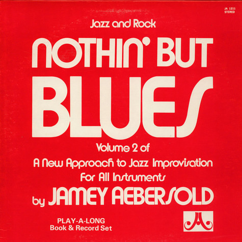 Jamey Aebersold - Nothin' But Blues