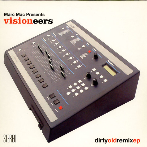 Visioneers - Dirty Old Remix EP