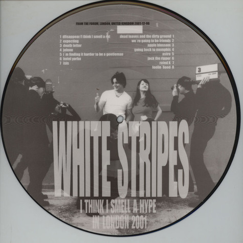 White Stripes - I Think I Smell A Hype