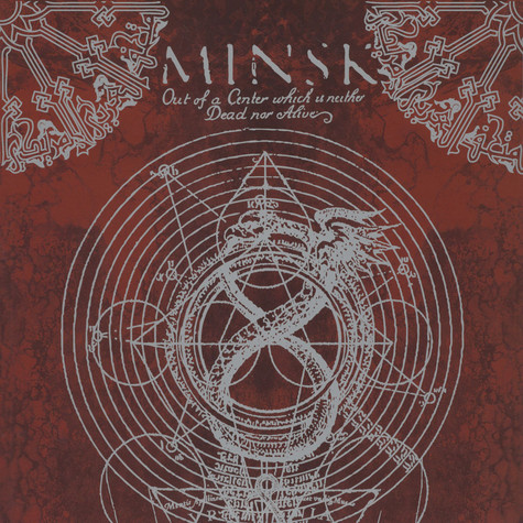 Minsk - Out Of A Center Which Is Neither Dead Nor Alive Colored Vinyl Edition