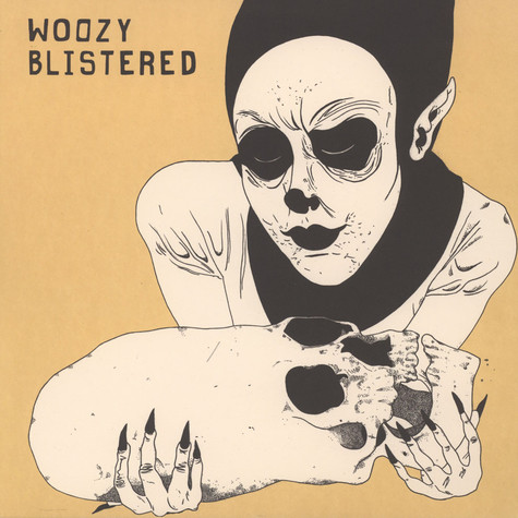 Woozy - Blistered