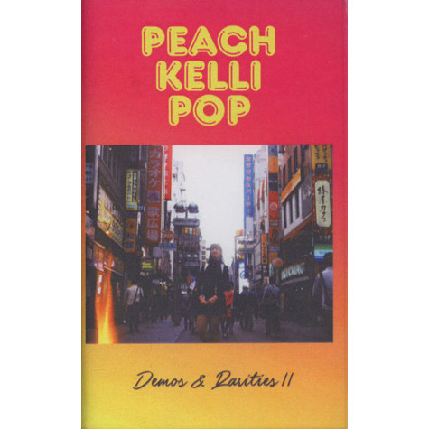 Peach Kelli Pop - Demos & Rarities II