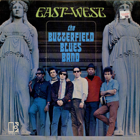 Paul Butterfield Blues Band, The - East-West