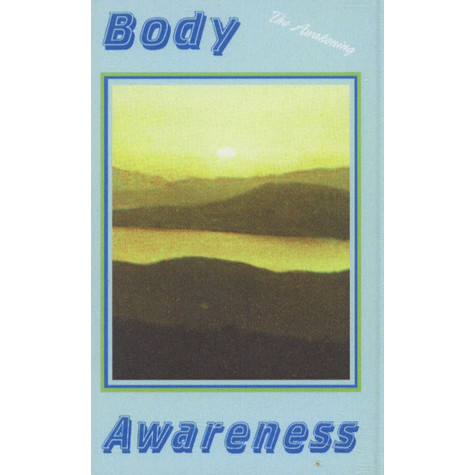 Body Awareness - The Awakening