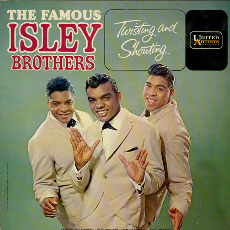 The Isley Brothers - Twisting And Shouting