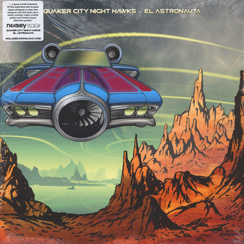 Quaker City Night Hawks - El Astronauta