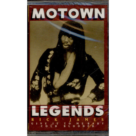 Rick James - Motown Legends Give It To Me Baby - Cold Blooded