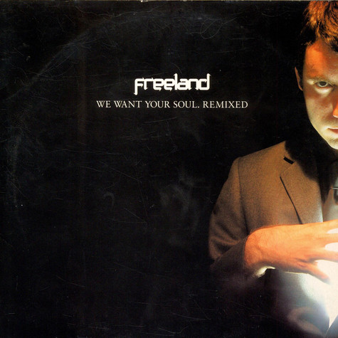 Adam Freeland - We Want Your Soul Remixed