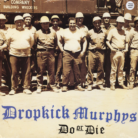 Dropkick Murphys - Do Or Die Brown Vinyl Edition