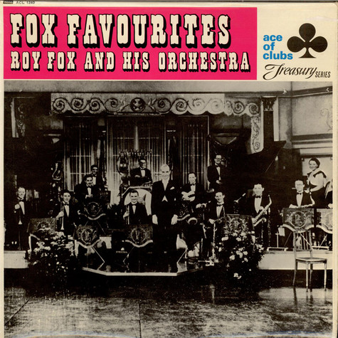 Roy Fox & His Orchestra - Fox Favourites
