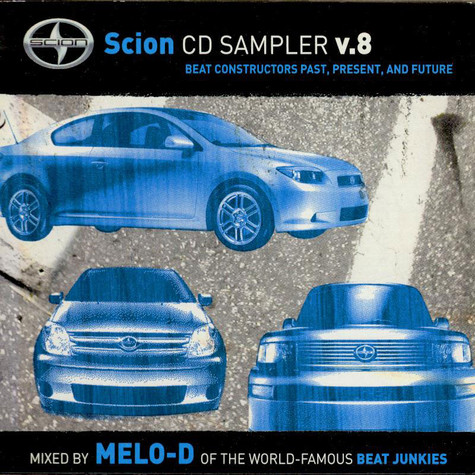 Melo-D - Scion CD Sampler V.8 - Beat Constructors Past Present, And Future