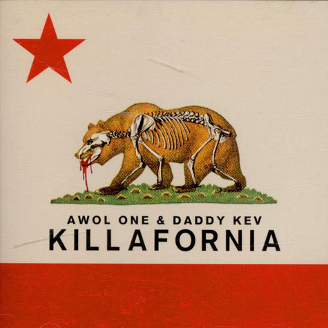Awol One & Daddy Kev - Killafornia