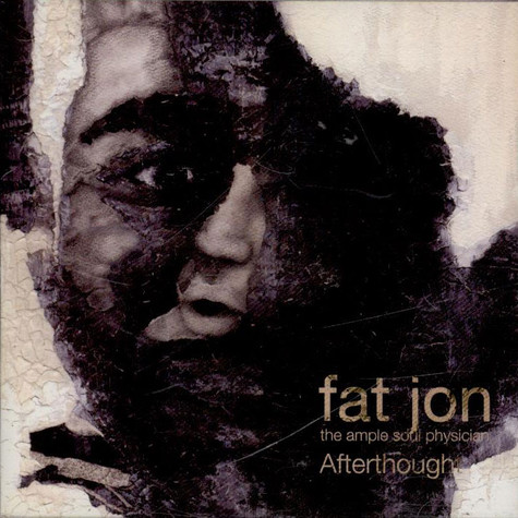 Fat Jon - Afterthought