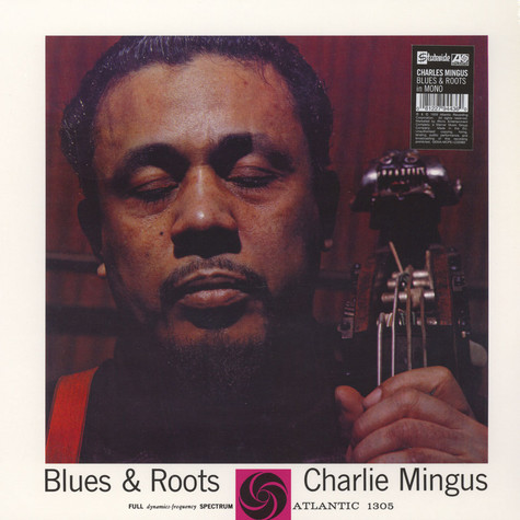 Charles Mingus - Blue And Roots Mono Edition