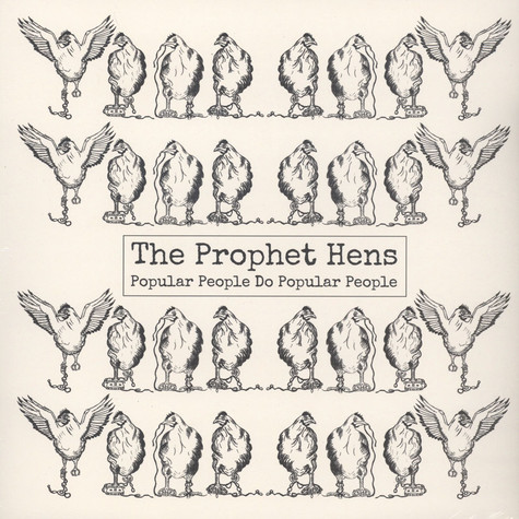 Prophet Hens - Popular People Do Popular People