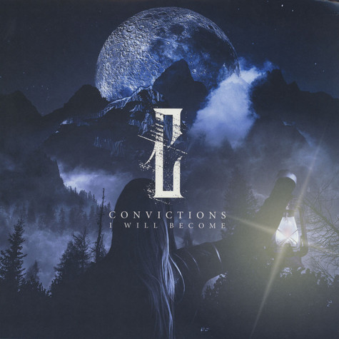 Convictions - I Will Become