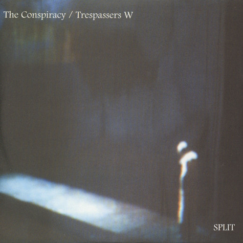 Conspiracy / Trespassers W - Split 7""