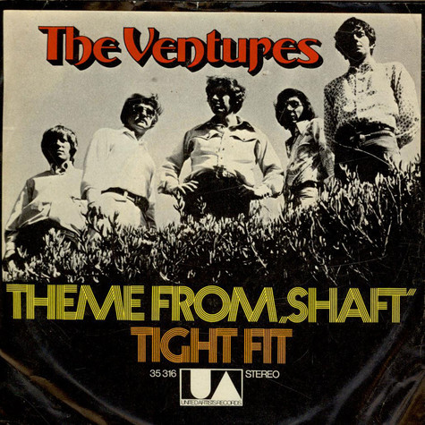 "The Ventures - Theme From ""Shaft"" / Tight Fit"