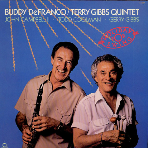 Buddy DeFranco / Terry Gibbs Quintet - Holiday For Swing