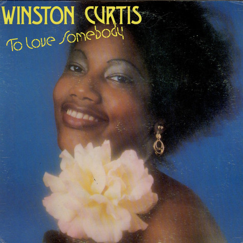 Winston Curtis - To Love Somebody