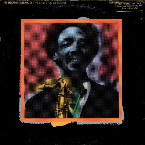 Sam Rivers - The Live Trio Sessions