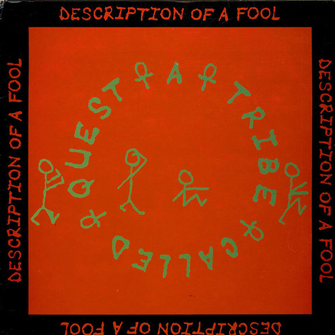 A Tribe Called Quest - Description Of A Fool