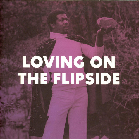 V.A. - Loving On The Flipside: Sweet Funk And Beat-Heavy Ballads 1969-1977