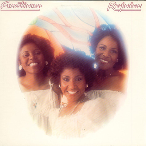 The Emotions - Rejoice