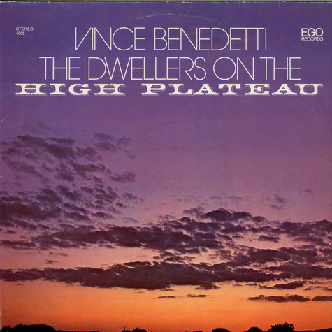 Vince Benedetti - The Dwellers On The High Plateau