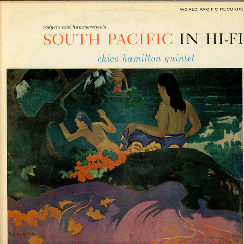 The Chico Hamilton Quintet - South Pacific In Hi-Fi